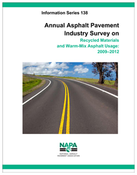 IS 138 Annual Asphalt Pavement Industry Survey on Recycled Materials and Warm-Mix Usage, 2009-2012